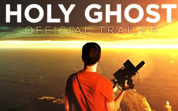 New Movie: Holy Ghost [TRAILER]