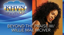 Beyond the Praise with Willie Mae McIver
